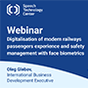"""Join us on webinar """"Digitalisation of modern railways passengers experience and safety management with face biometrics"""""""