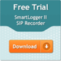 Get your trial of call-recording and processing system SmartLogger II today!