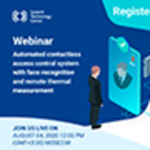 "Join us on webinar ""Automated contactless access control system with face recognition and remote thermal measurement"""